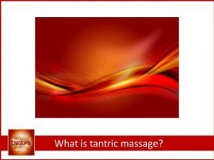 Tantric relationships - what is tantric massage