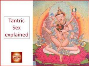 Tantra explained - tantric sex explained